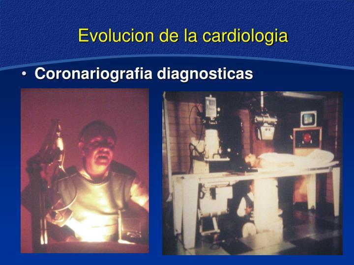 Evolucion de la cardiologia