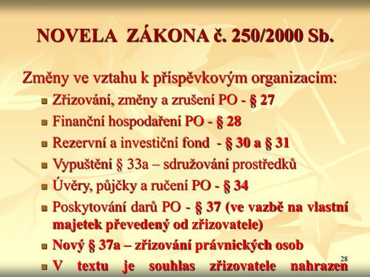 NOVELA  ZÁKONA č. 250/2000 Sb.
