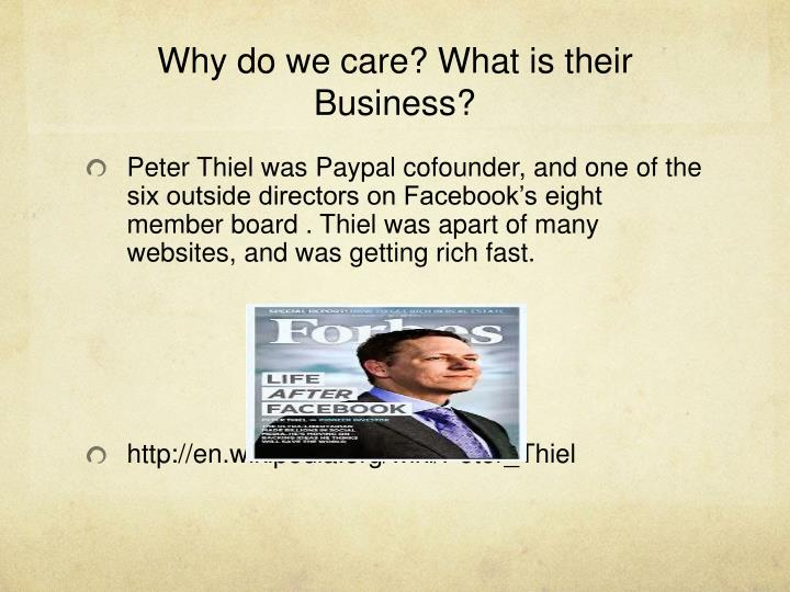 Why do we care? What is their Business?