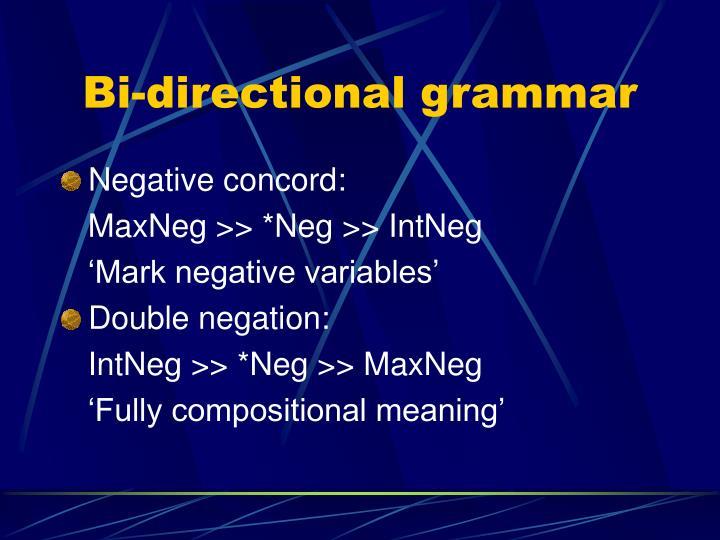 Bi-directional grammar