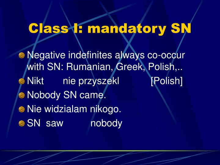 Class I: mandatory SN