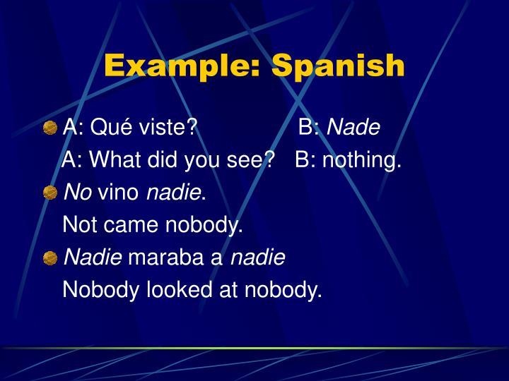 Example: Spanish