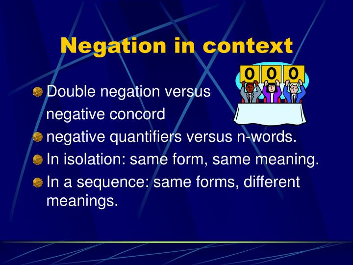 Negation in context