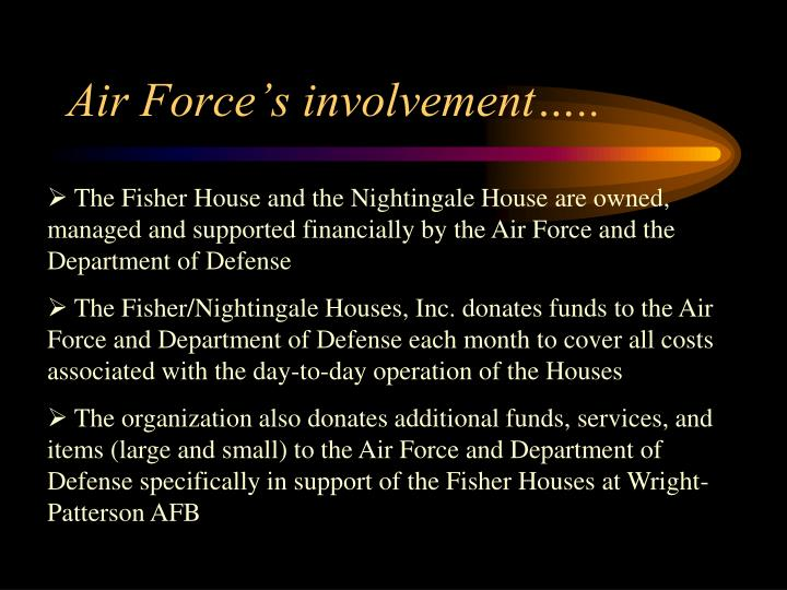 Air Force's involvement…..