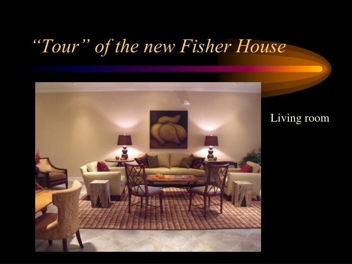 """Tour"" of the new Fisher House"