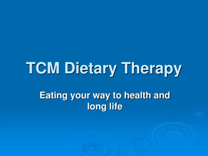 Tcm dietary therapy
