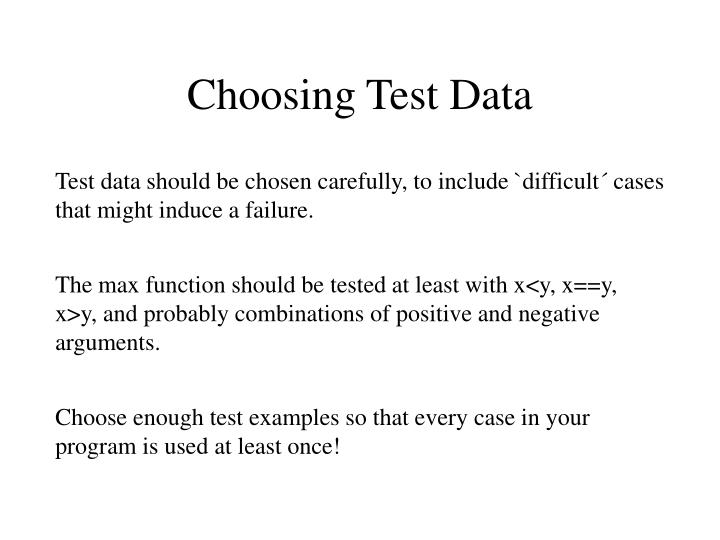 Choosing Test Data