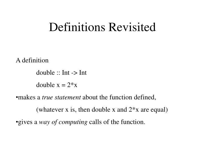 Definitions Revisited