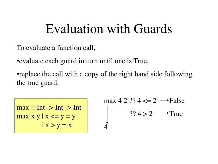 Evaluation with Guards