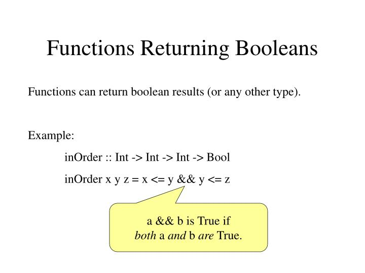 Functions Returning Booleans
