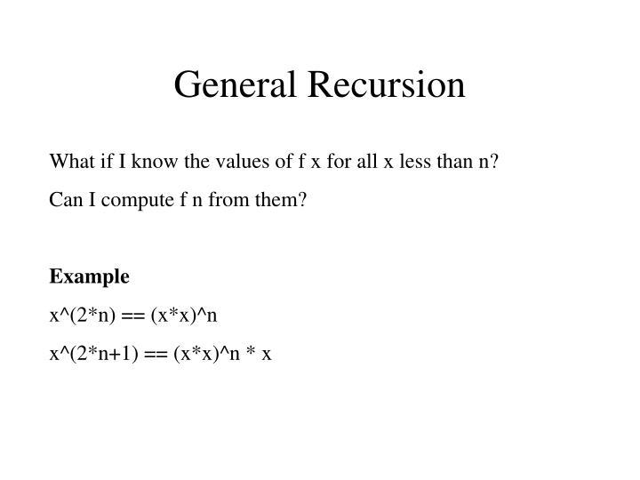 General Recursion