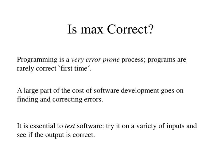 Is max Correct?
