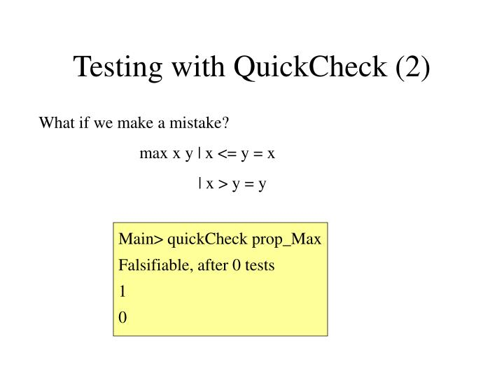 Testing with QuickCheck (2)