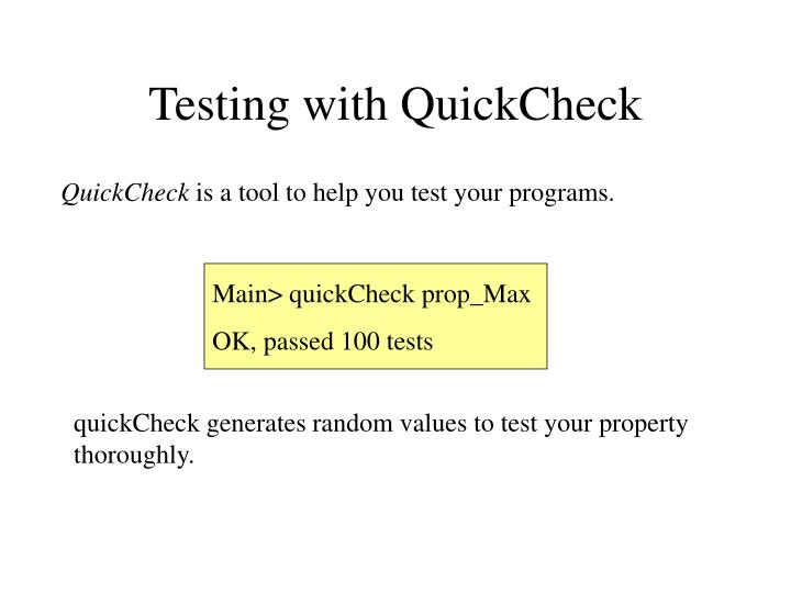 Testing with QuickCheck