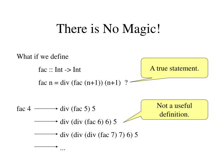 There is No Magic!
