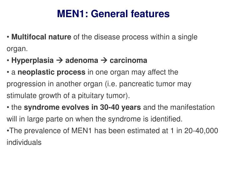 MEN1: General features