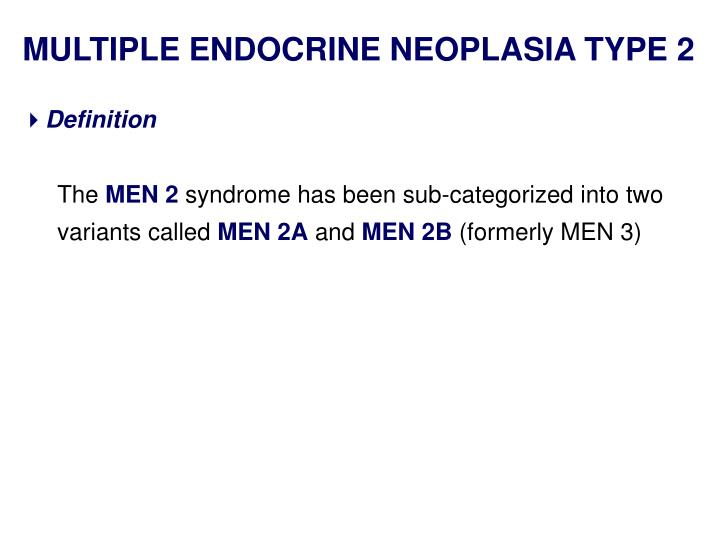 MULTIPLE ENDOCRINE NEOPLASIA TYPE 2