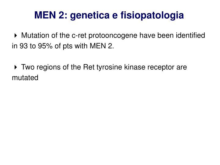 MEN 2: genetica e fisiopatologia