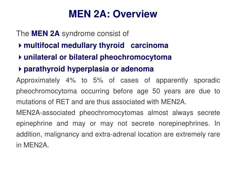 MEN 2A: Overview