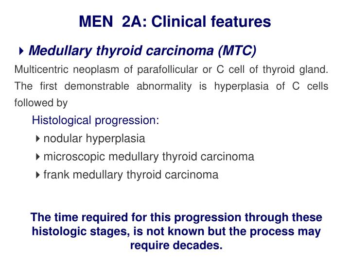 MEN  2A: Clinical features