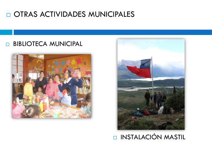 OTRAS ACTIVIDADES MUNICIPALES