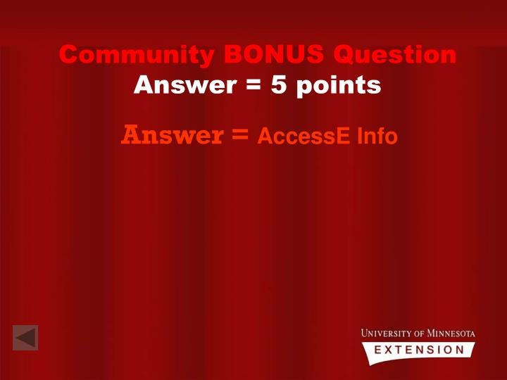 Community BONUS Question