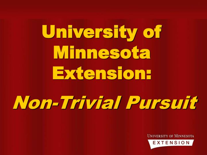 University of Minnesota Extension: