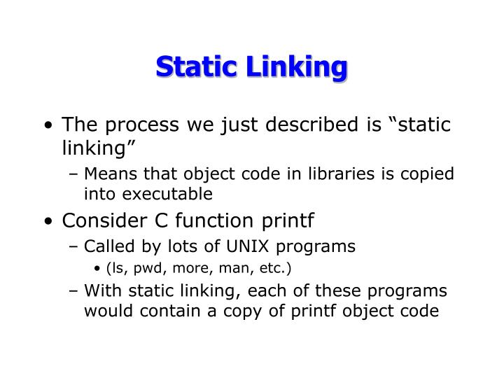 Static Linking