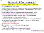 options in 3ddeconvolve 2