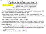 options in 3ddeconvolve 4