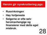 heroin gir nyrekruttering pga