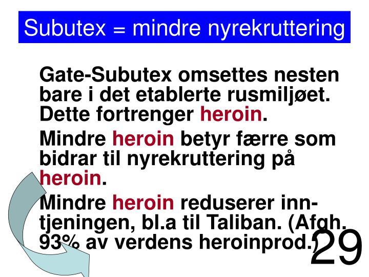 Subutex = mindre nyrekruttering