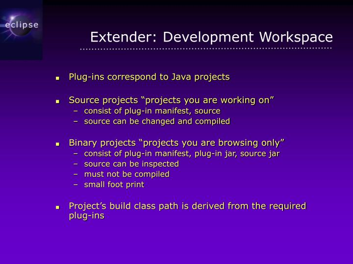Extender: Development Workspace