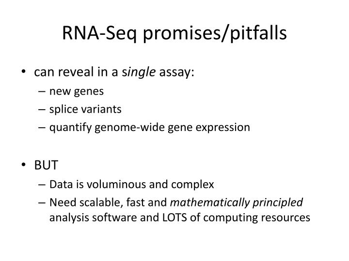 RNA-Seq promises/pitfalls