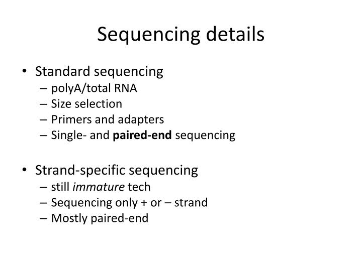 Sequencing details