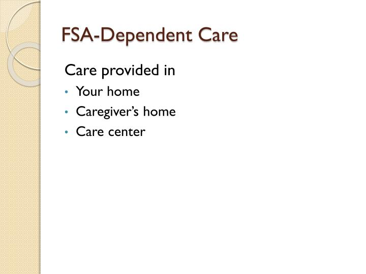 FSA-Dependent Care