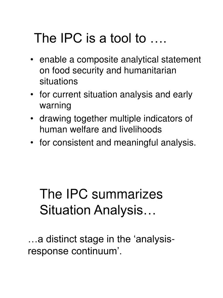 The IPC is a tool to ….