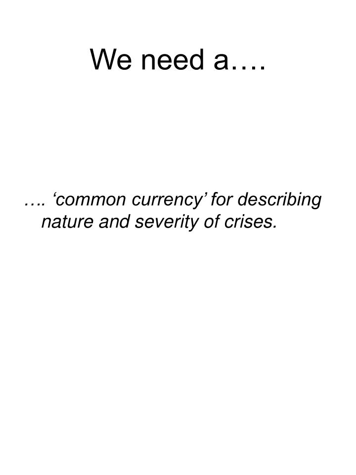 We need a….
