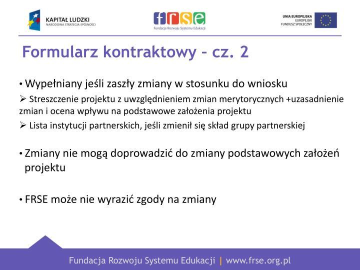 Formularz kontraktowy – cz. 2
