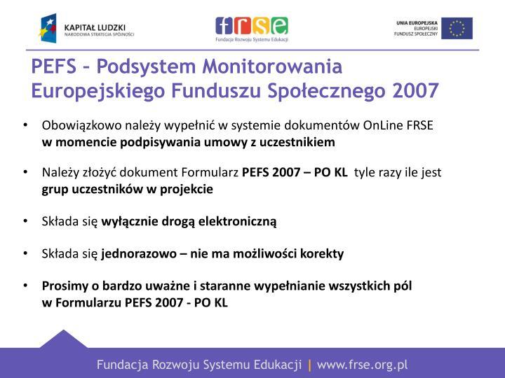 PEFS – Podsystem Monitorowania Europejskiego Funduszu Społecznego 2007