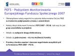 pefs podsystem monitorowania europejskiego funduszu spo ecznego 20071