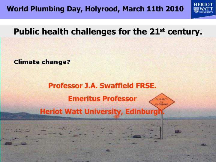 World Plumbing Day, Holyrood, March 11th 2010