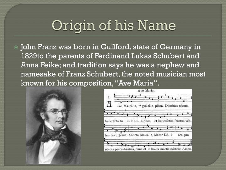 Origin of his Name