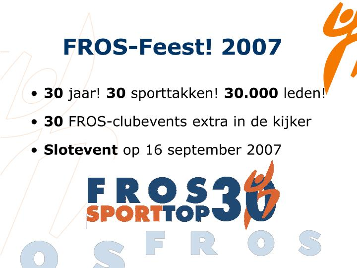 FROS-Feest! 2007