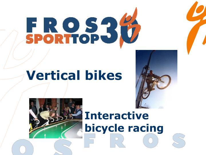 Vertical bikes
