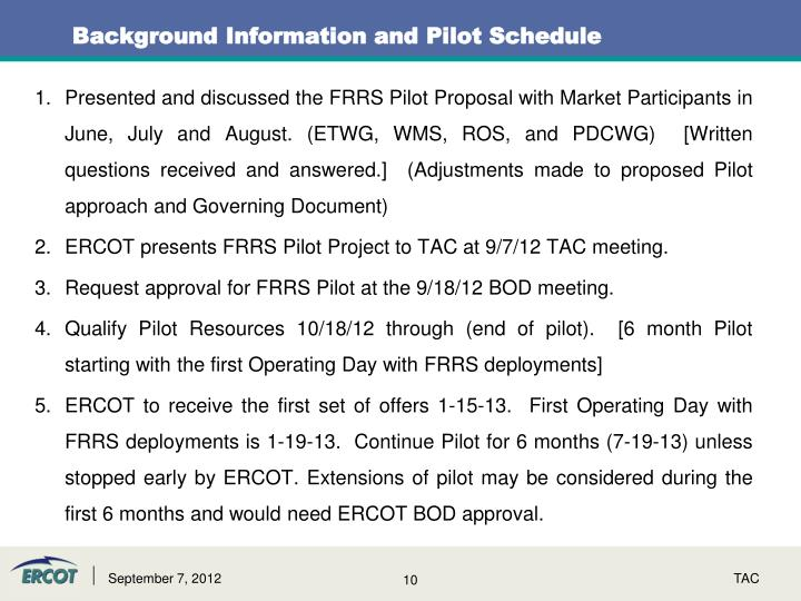Background Information and Pilot Schedule