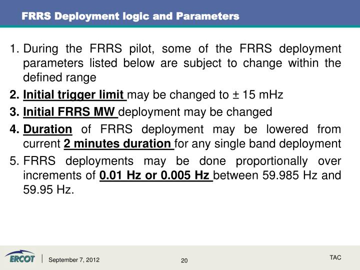 FRRS Deployment logic and Parameters