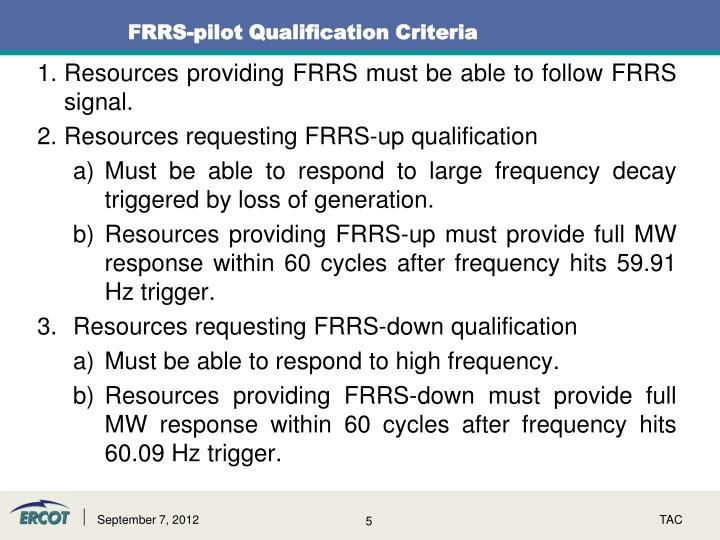 FRRS-pilot Qualification Criteria