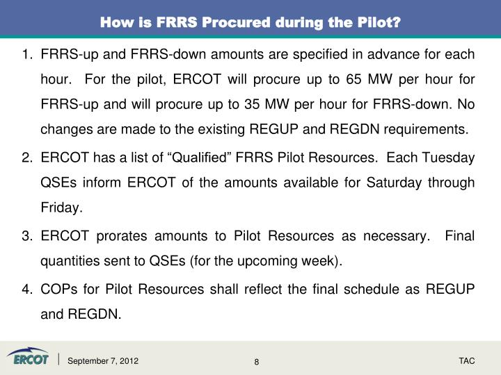 How is FRRS Procured during the Pilot?