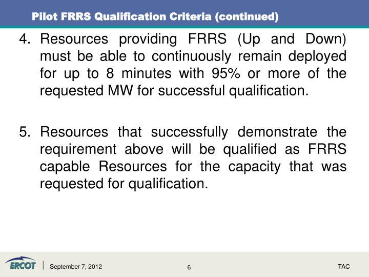 Pilot FRRS Qualification Criteria (continued)